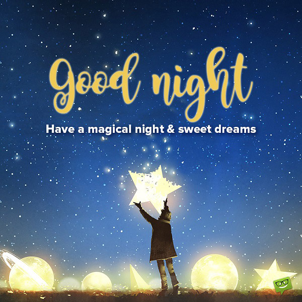 have a magical night