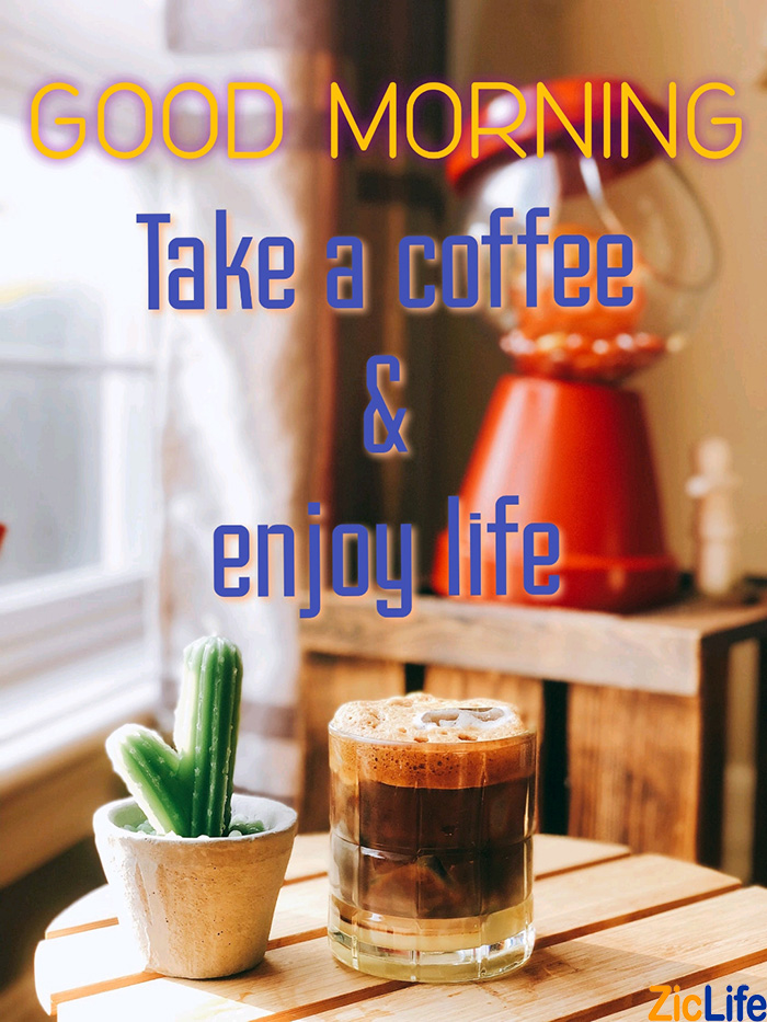 take a coffee and enjoy life