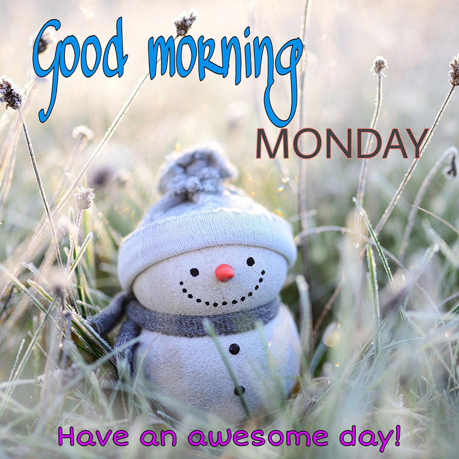 Good morning monday image in winter