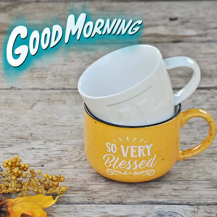 good-morning-so-very-blessed