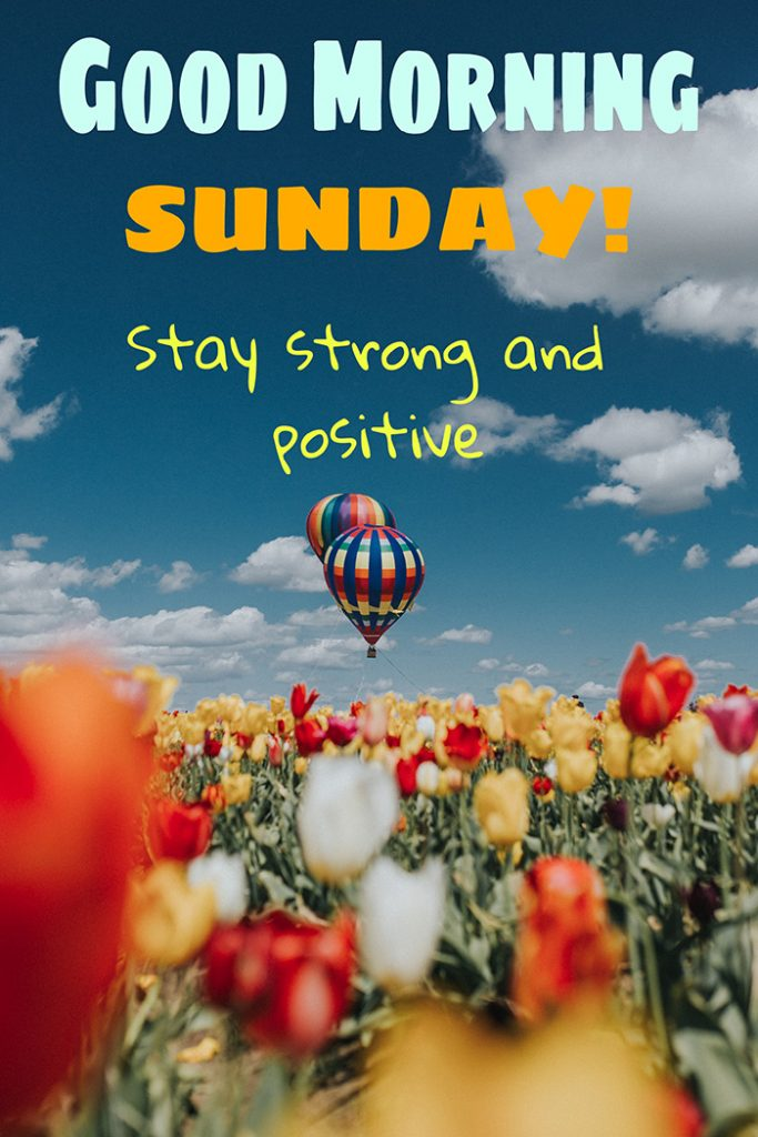 stay strong and positive