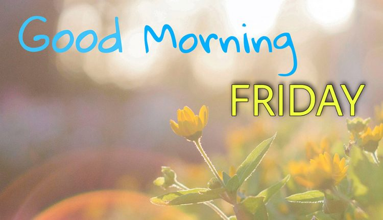 be-grateful-for-this-day-good-morning-friday