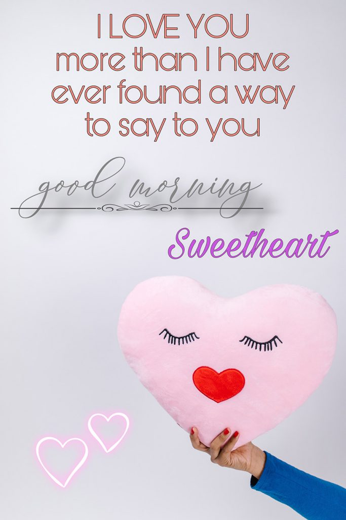 Good morning sweetheart image with Heart Shaped Pillowcase