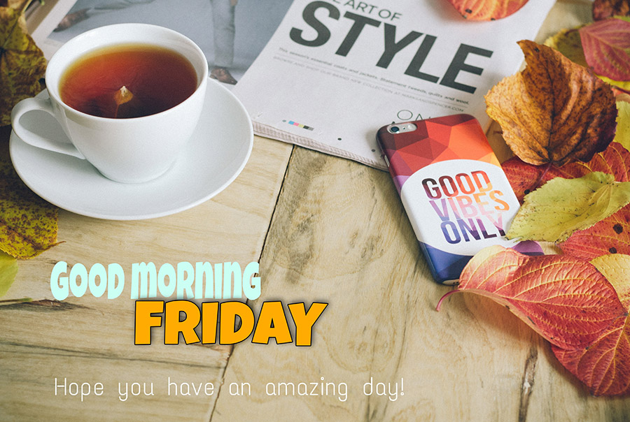 Good morning friday image with books, tea cup