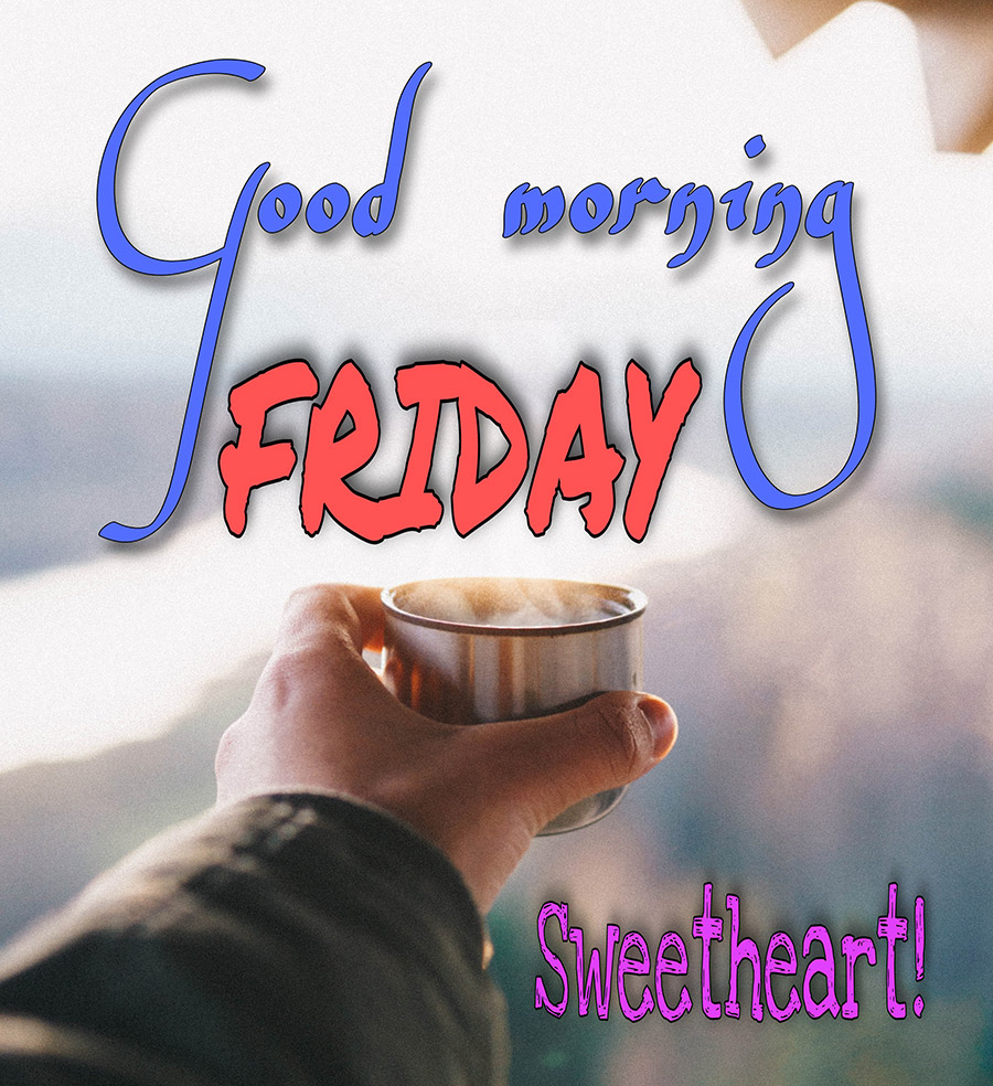 Good morning friday image with hot coffee cup