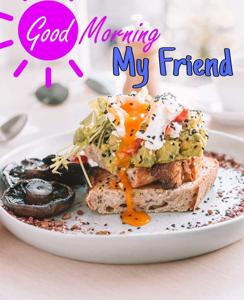 Good morning friend image with breakfast