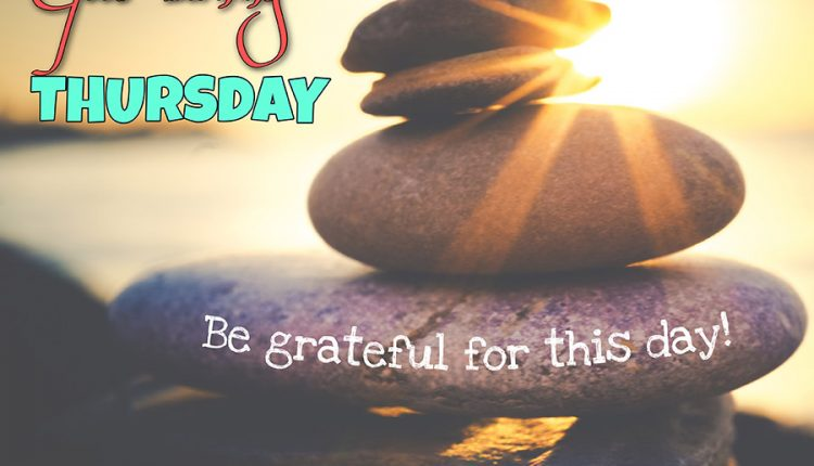 good-morning-thursday-be-grateful-for-this-day