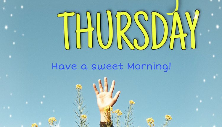good-morning-thursday-have-a-sweet-morning