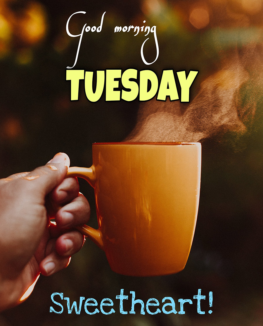 Good morning tuesday image with coffee cup