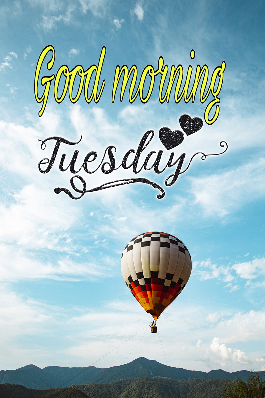 Good morning tuesday image with hot air balloon