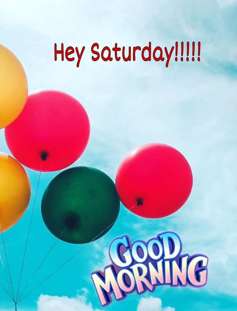 Good morning saturday image with colorful ballons