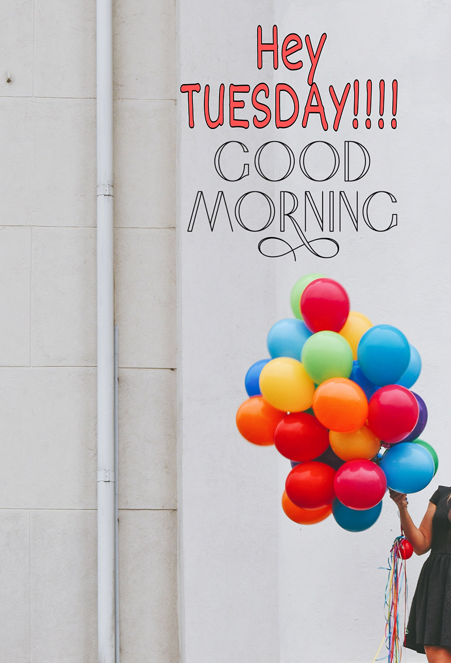 Good morning tuesday image with girl holding a bunch of balloons