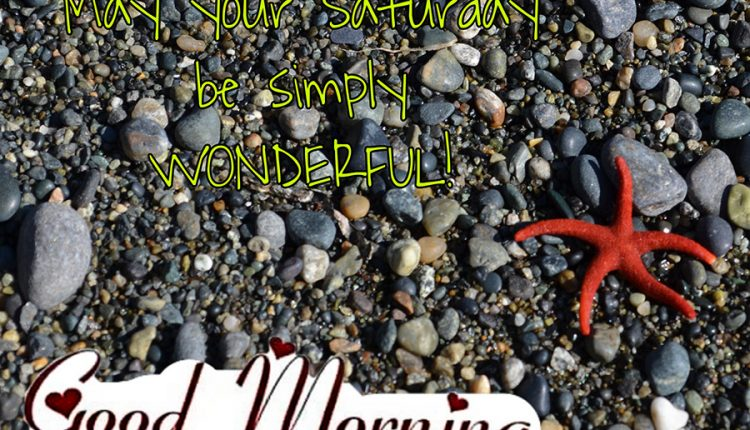 may-your-saturday-be-simply-wonderful