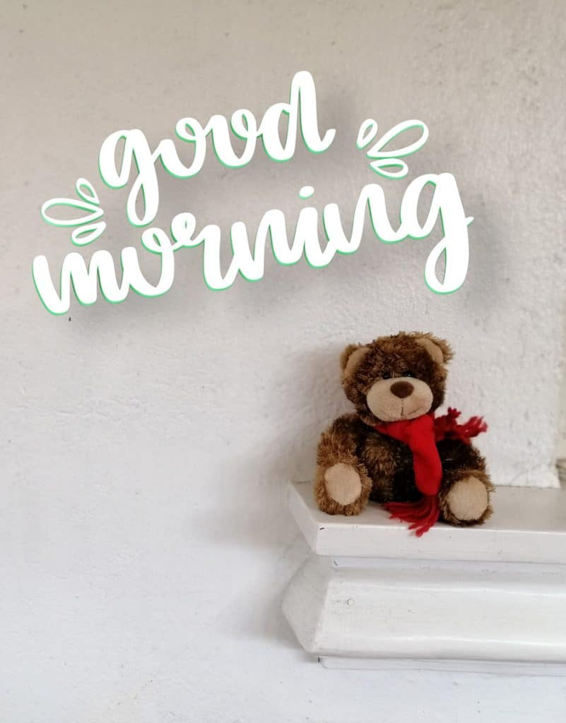 Good morning image with brown teddy bear