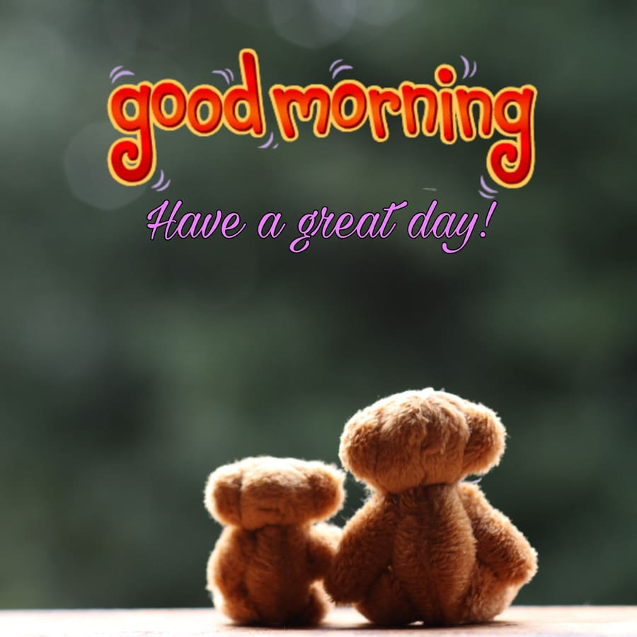 Good morning image with 2 teddy bears