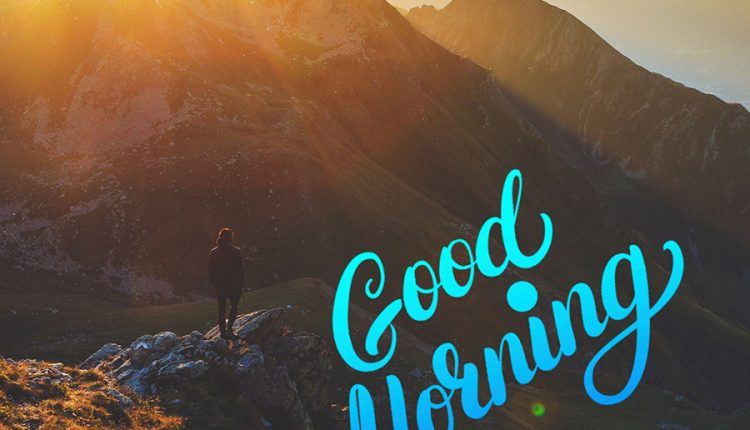 good-morning-images-with-rising-sun-behind-the-mountains