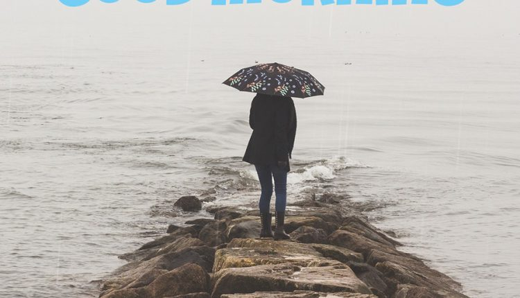 Rainy morning images with quotes